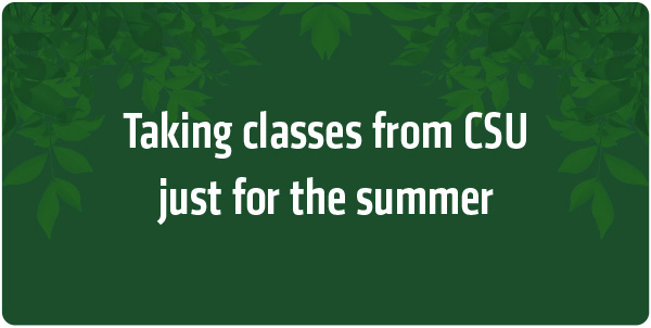 Summer-Only students take classes just for the summer